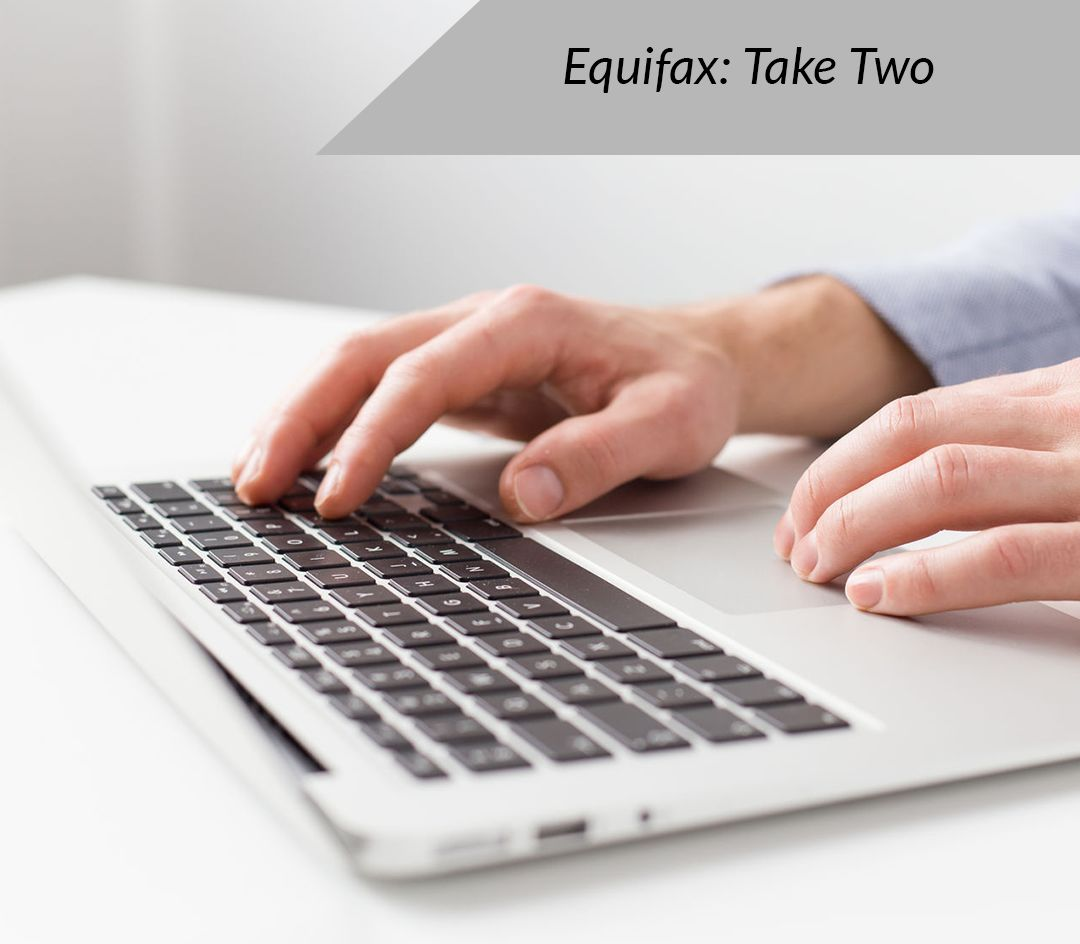 Equifax: Take Two - Featured Image