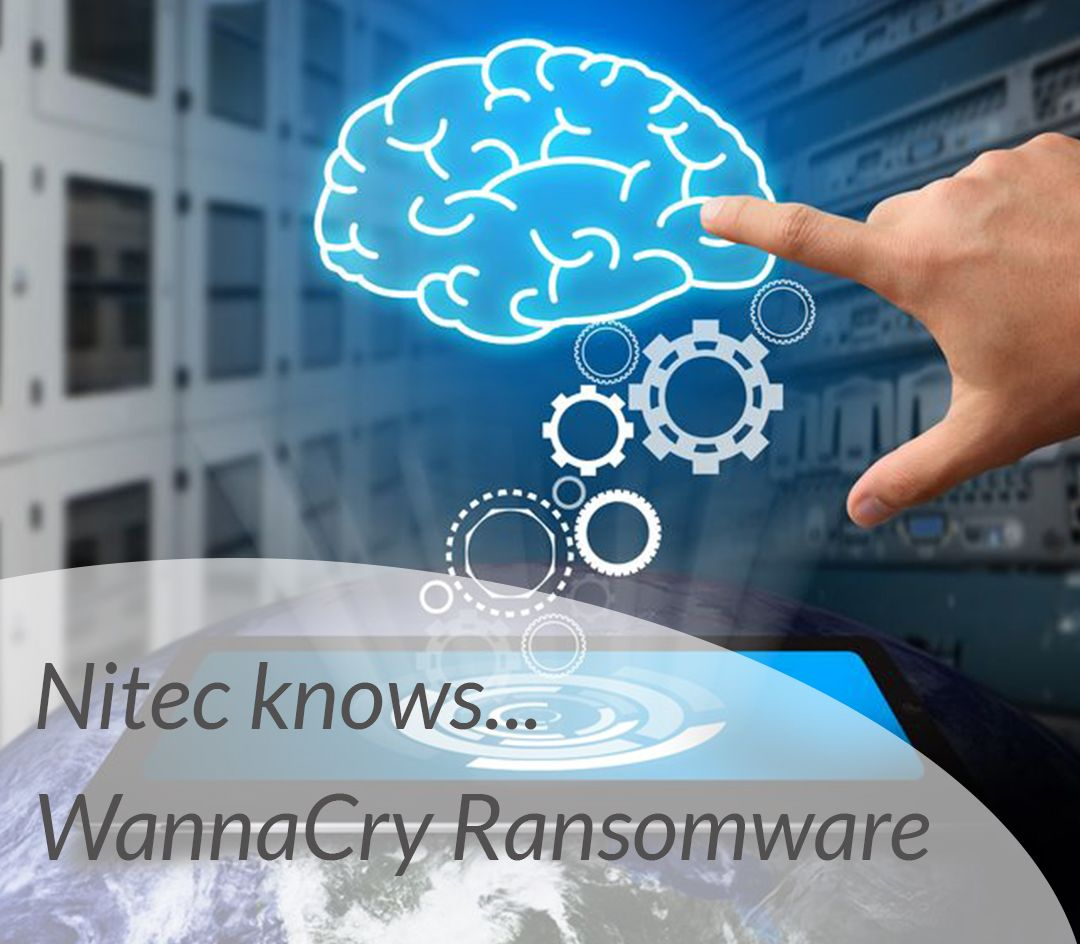 Nitec knows… WannaCry Ransomware - Featured Image